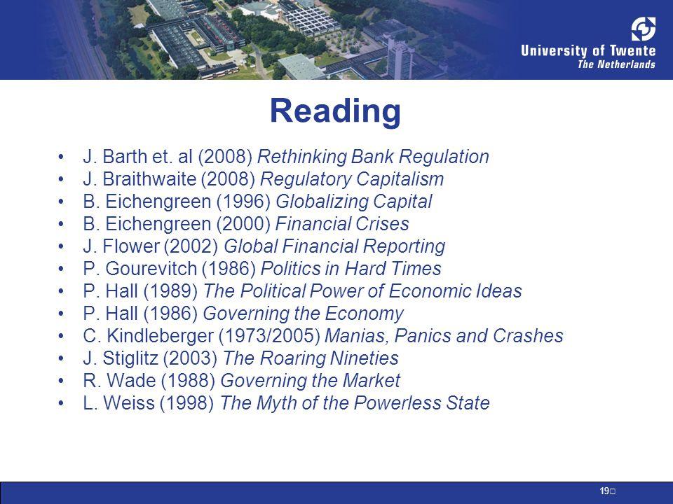 19 Reading J. Barth et. al (2008) Rethinking Bank Regulation J.