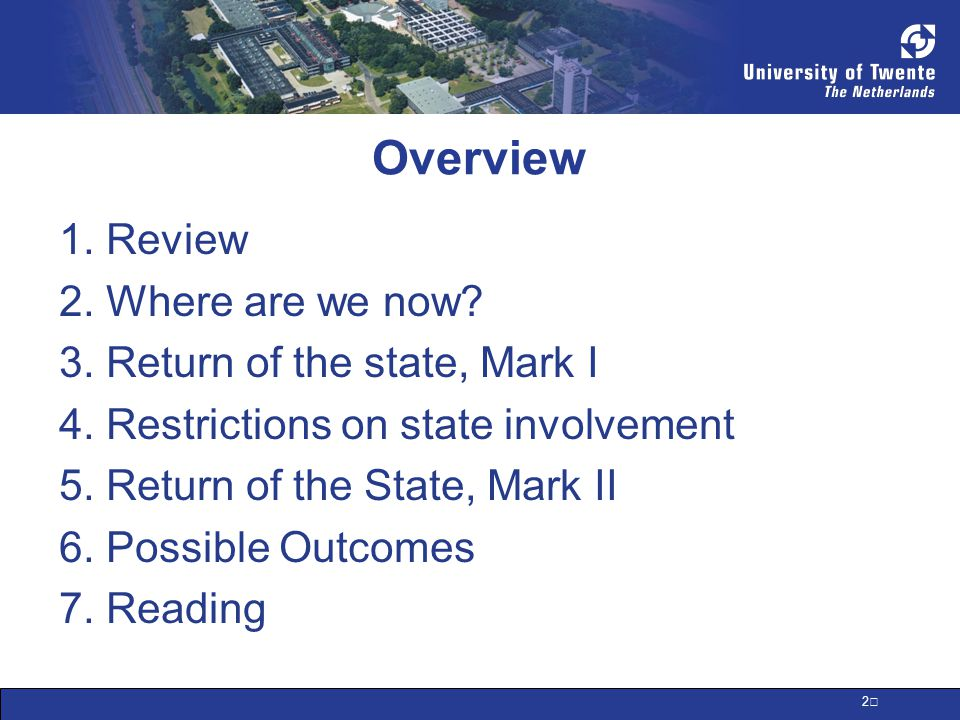 2 Overview 1. Review 2. Where are we now. 3. Return of the state, Mark I 4.