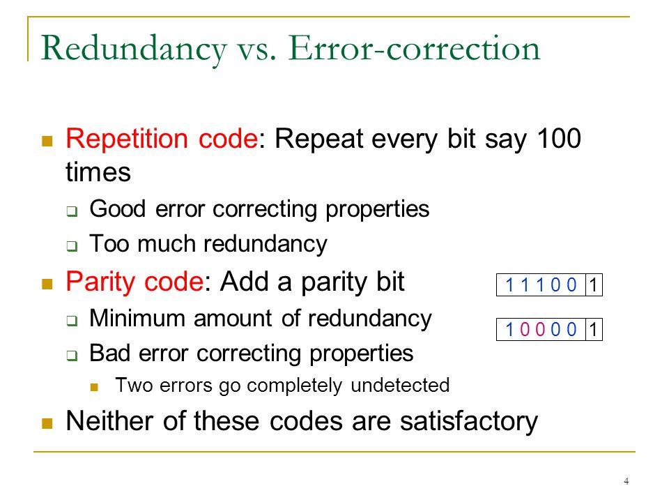 4 Redundancy vs.