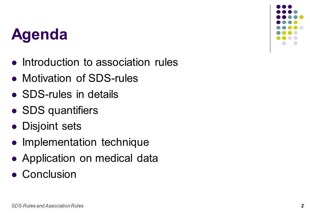 SDS-Rules and Association Rules13 Results (1) If we compare the group of patients, who are divorced, have reached apprentice school education and have other responsibility in their jobs, with the second group of patients, who are already pensioners, there is a 53.8% difference in the presence of other cause of death.