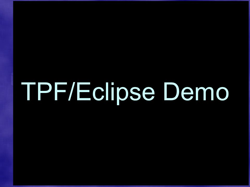 TPF/Eclipse Demo