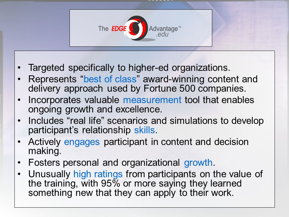 Targeted specifically to higher-ed organizations.