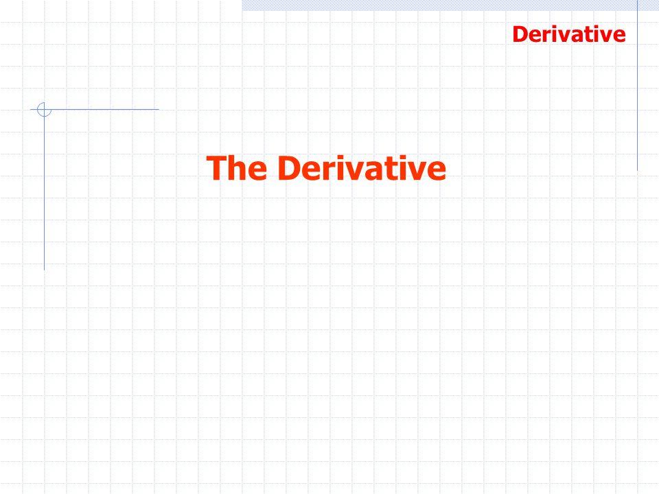 Derivative The Derivative