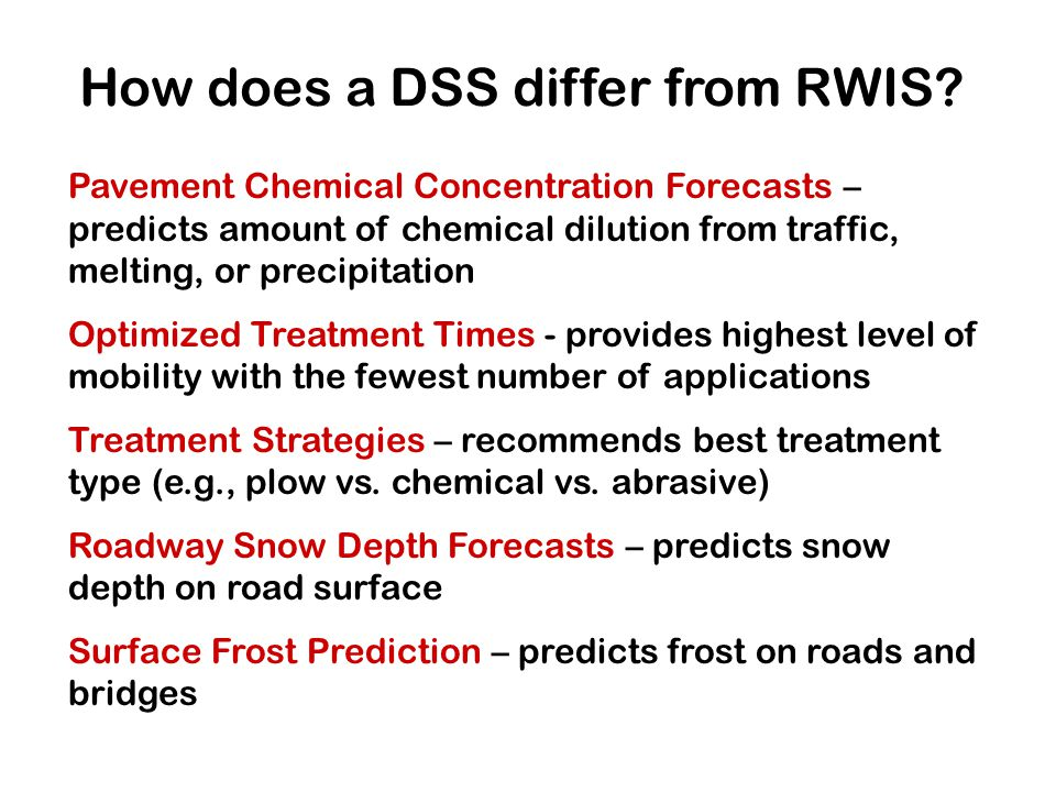 How does a DSS differ from RWIS.