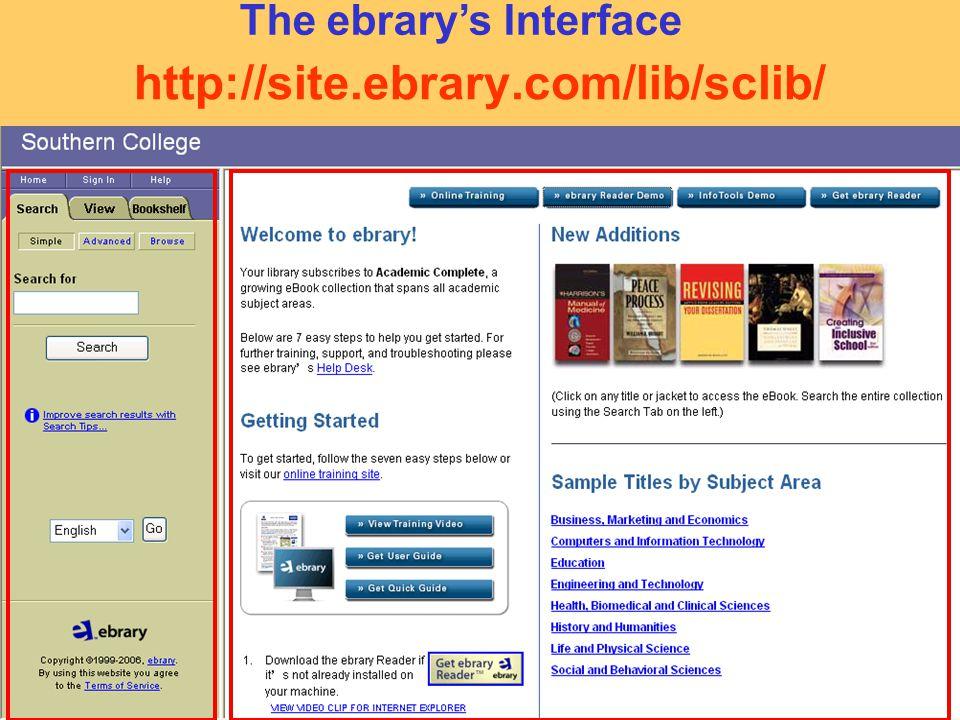 http://site.ebrary.com/lib/sclib/ The ebrary's Interface