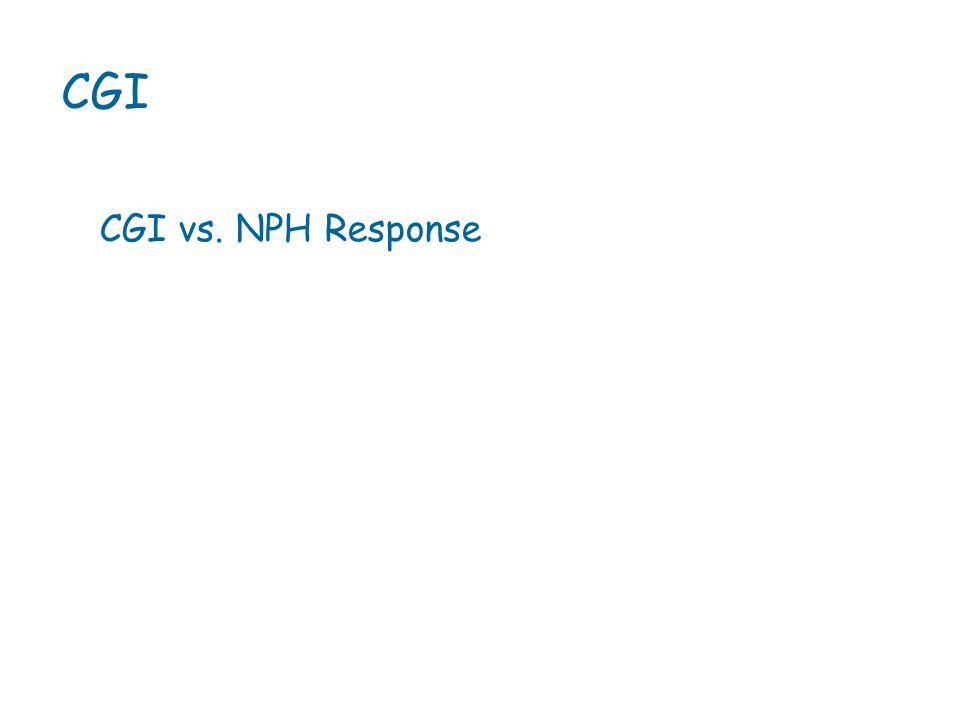 CGI CGI vs. NPH Response