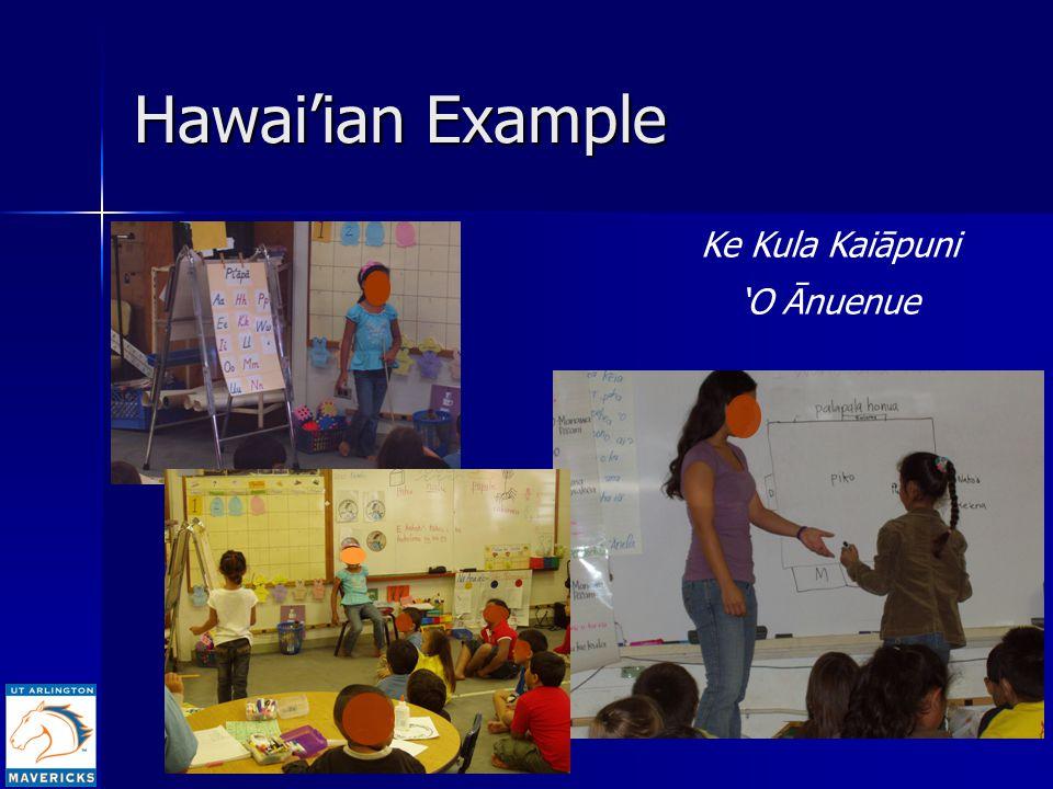 6 Hawai'ian Example Ke Kula Kaiāpuni 'O Ānuenue