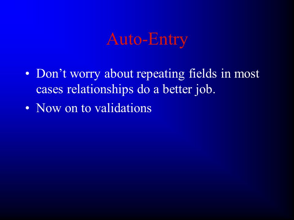 Auto-Entry –Prohibit modification will only be available if another option is selected, use this if you want your auto-inputted text to be the final word (e.g.