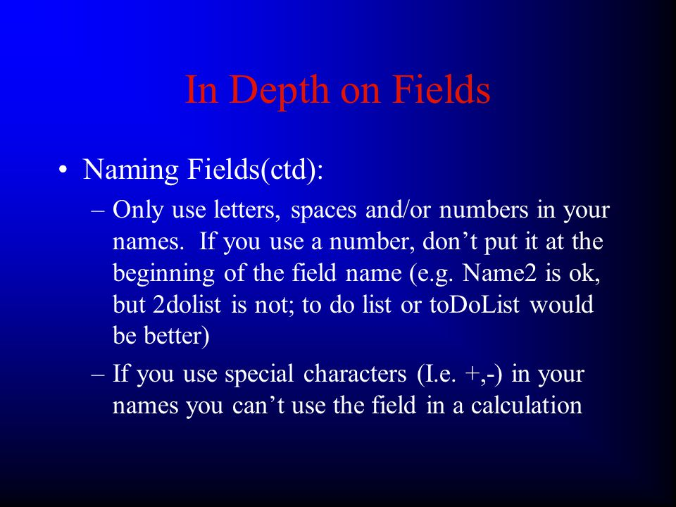 Indexing Usually it's ok to leave this on the default setting, if you want to increase speed you may want to turn on indexing of fields that will be searched or sorted upon One thing to watch out for, with calculation fields there is an additional option, do not store result, you should only use that if you are referencing a status formula, or it can slow down your screen redraws.