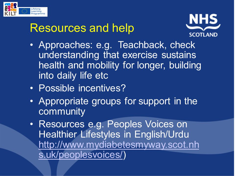 Resources and help Approaches: e.g.