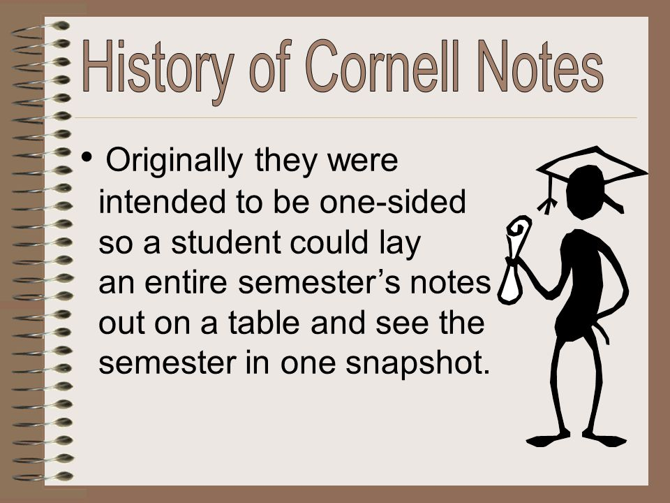Originally they were intended to be one-sided so a student could lay an entire semester's notes out on a table and see the semester in one snapshot.
