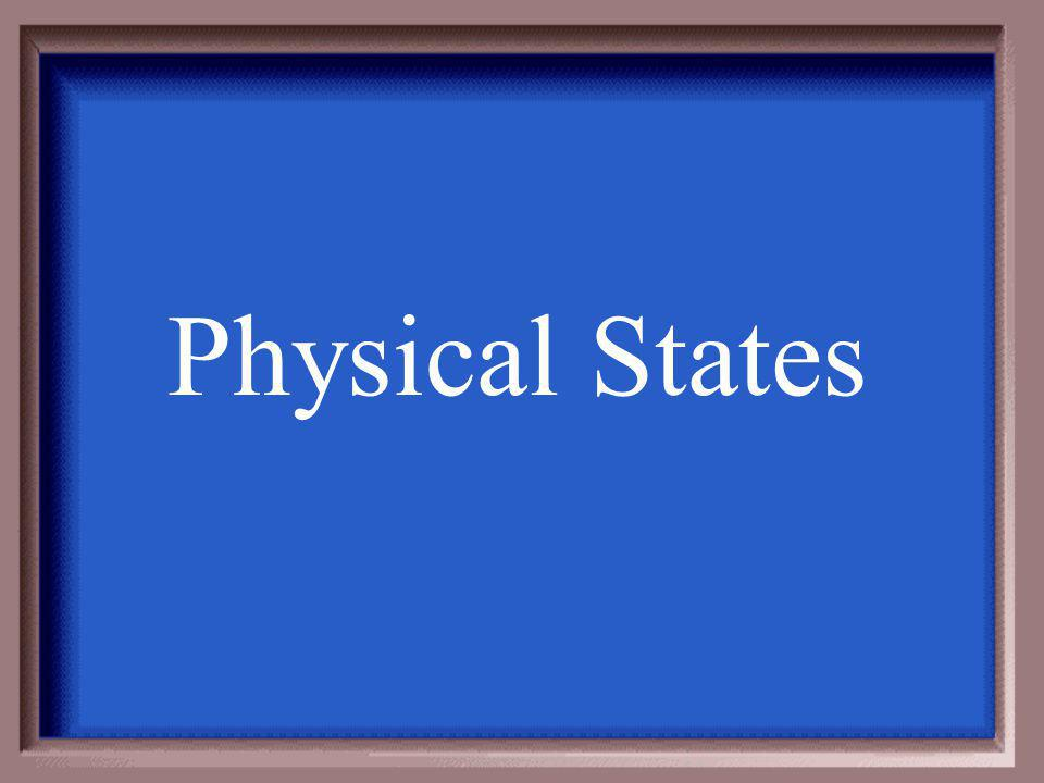 Physical States
