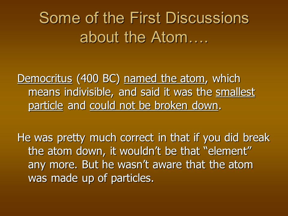 Atoms Unit 3 Introduction to the Atom + + + - - -