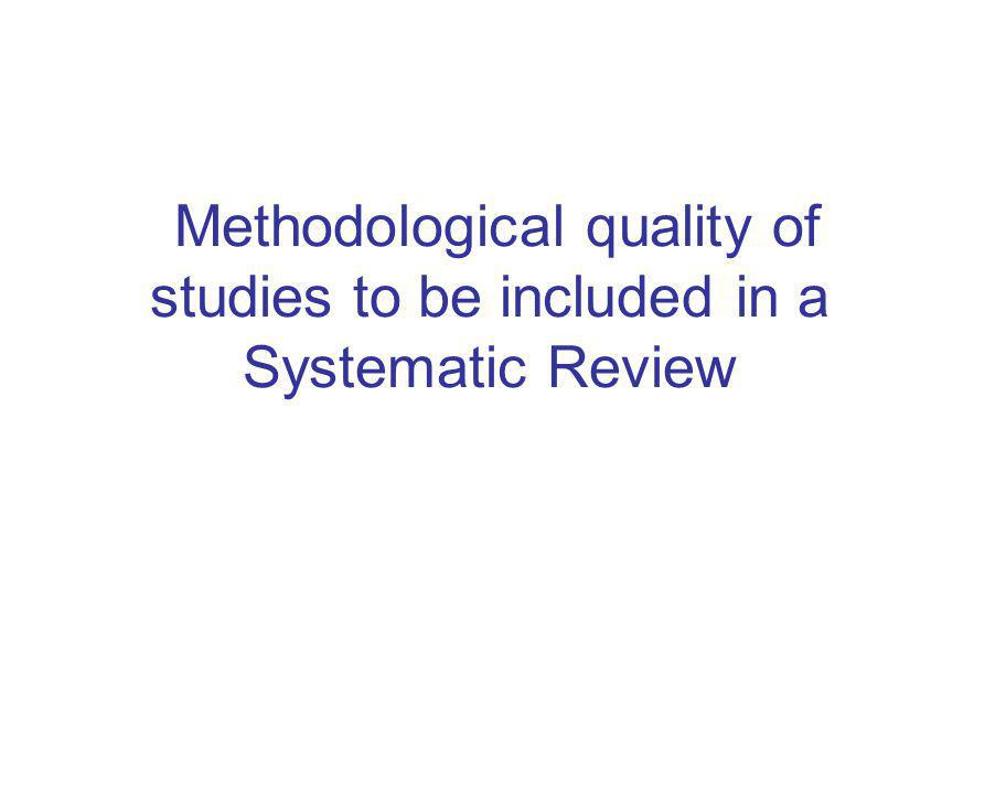 Methodological quality of studies to be included in a Systematic Review