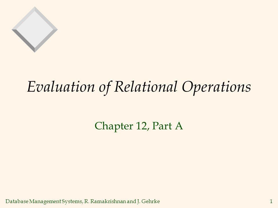 Database Management Systems, R. Ramakrishnan and J.