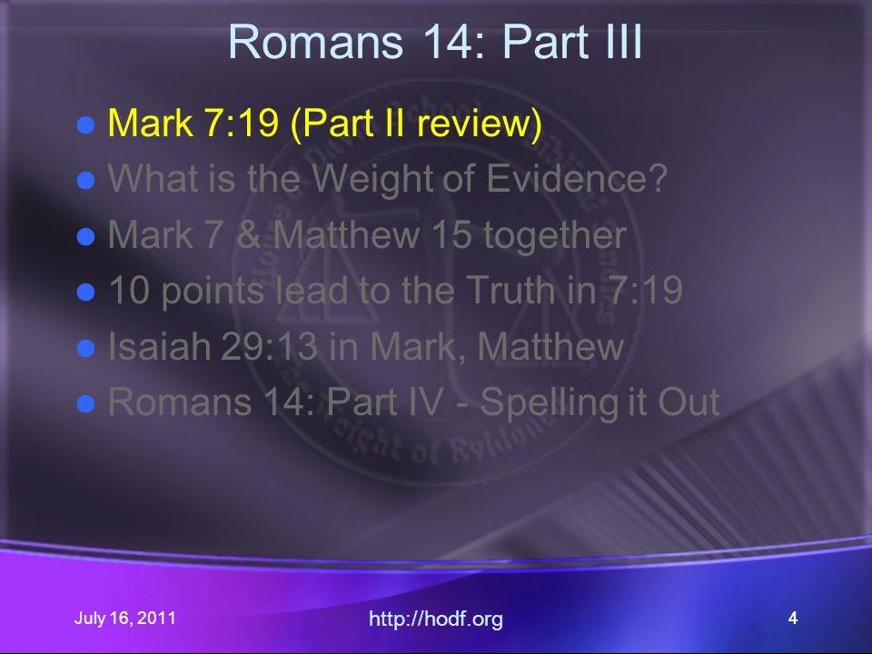 July 16, 2011 http://hodf.org 35 Matthew 15 & Mark 7 $.