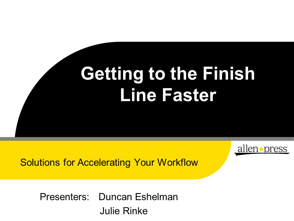 What is an Accelerated Workflow .