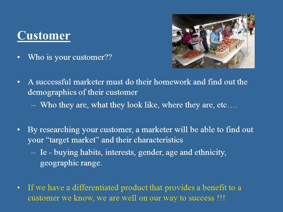 Customer Who is your customer?.