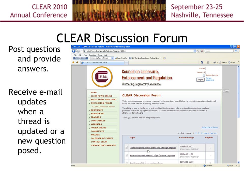 CLEAR Discussion Forum Post questions and provide answers.