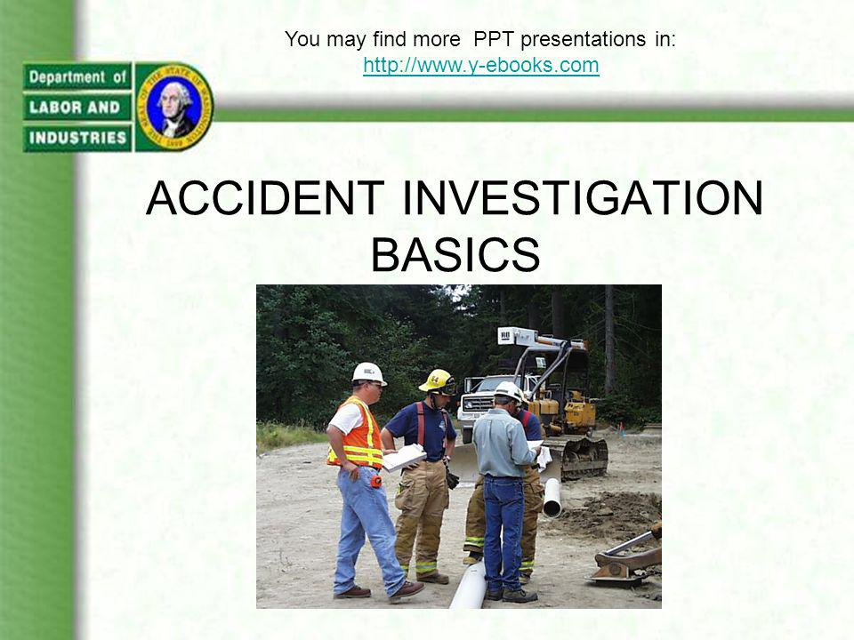 WHAT YOU WILL LEARN What is an incident.What is an accident.