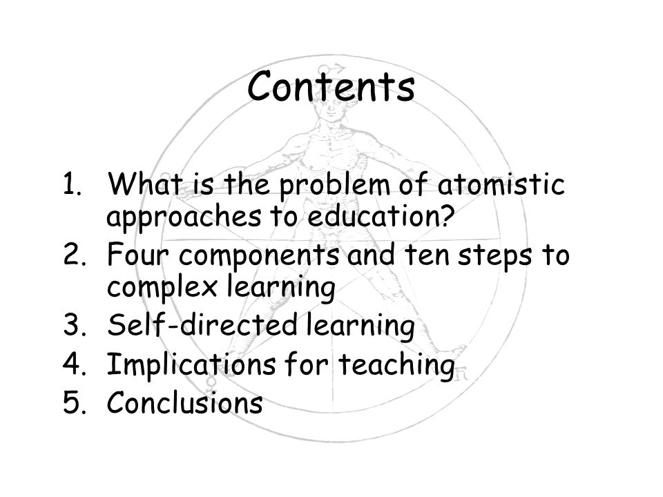 Contents 1.What is the problem of atomistic approaches to education.