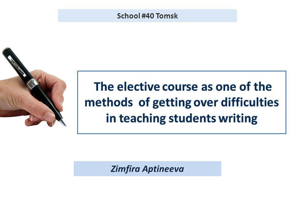 Zimfira Aptineeva School #40 Tomsk