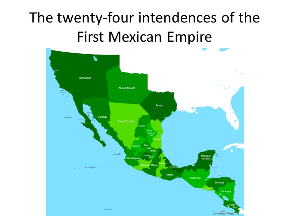 The twenty-four intendences of the First Mexican Empire