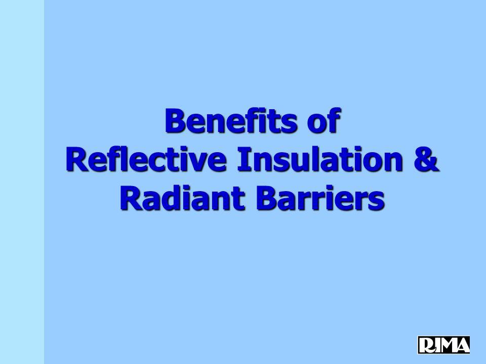 Reflective Insulation Manufacturers Association (RIMA) 4519 E.