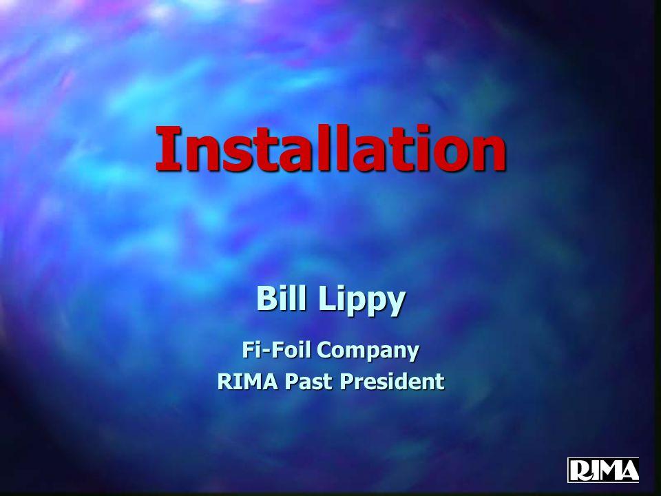 Installation Bill Lippy Fi-Foil Company RIMA Past President