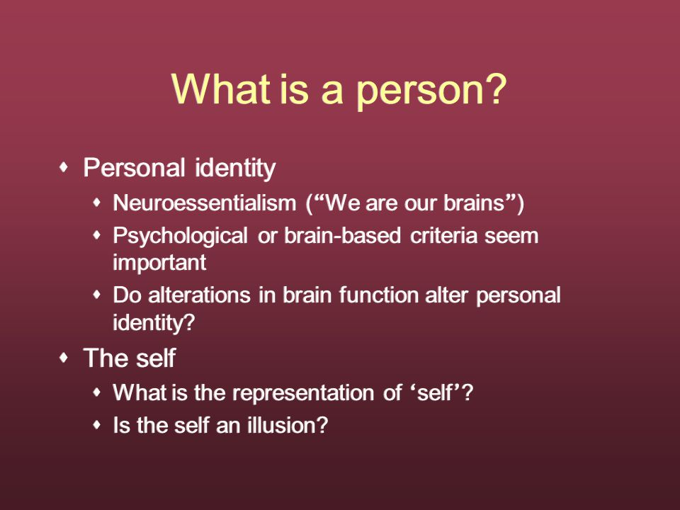 What is a person.