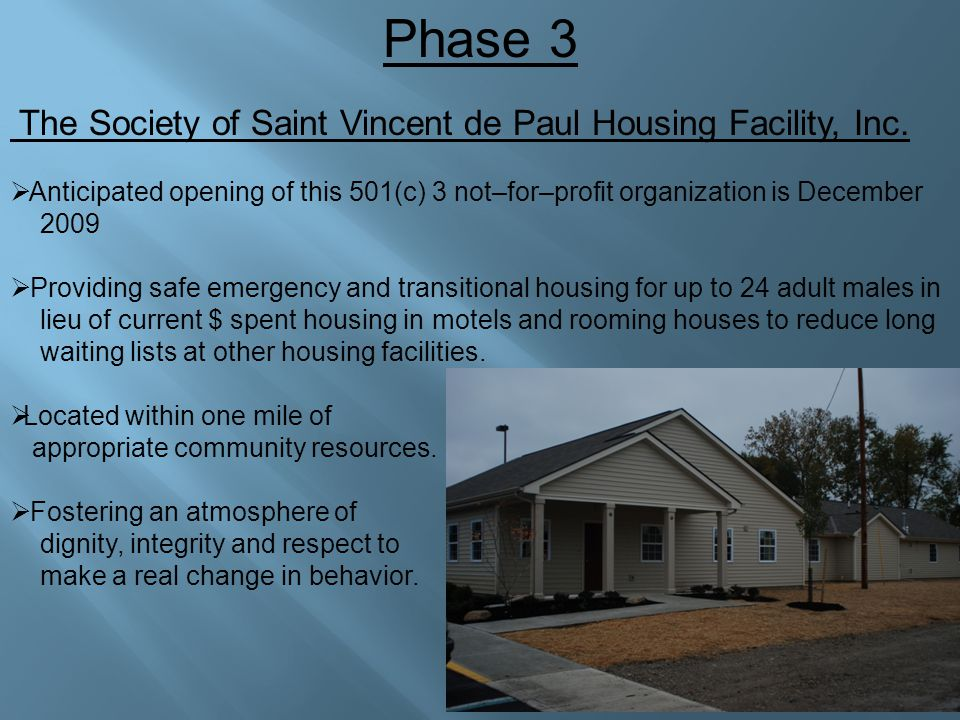 Phase 3 The Society of Saint Vincent de Paul Housing Facility, Inc.