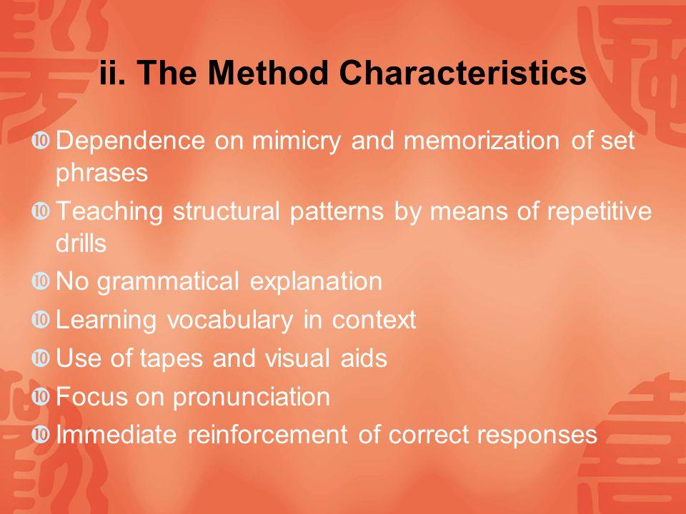 III.Audiolingual Method i.