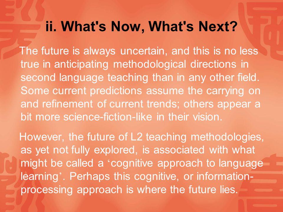 Ⅶ.Summary i. Comparison of Different Teaching Method Figure 1.