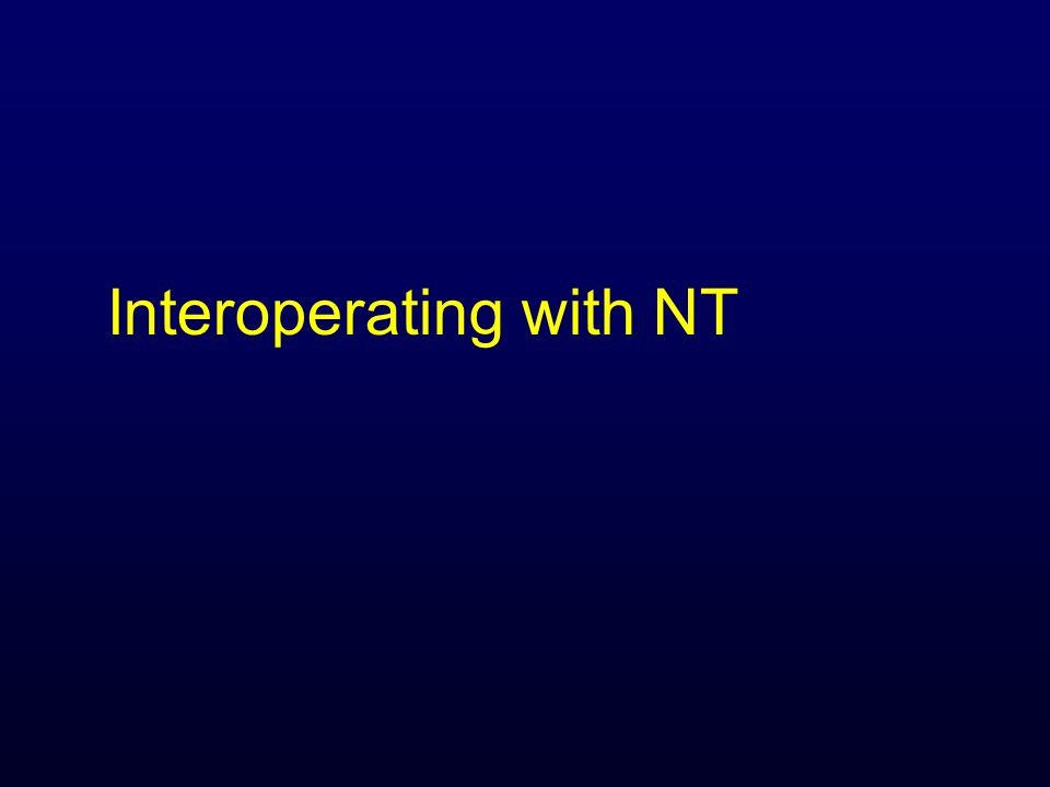 Interoperating with NT