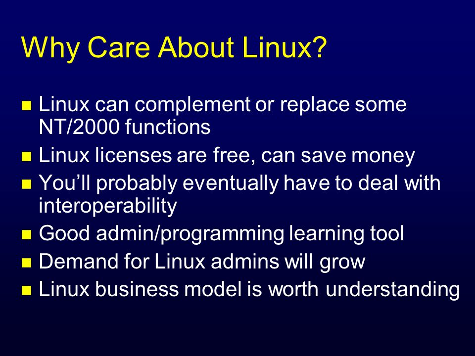 Why Care About Linux.