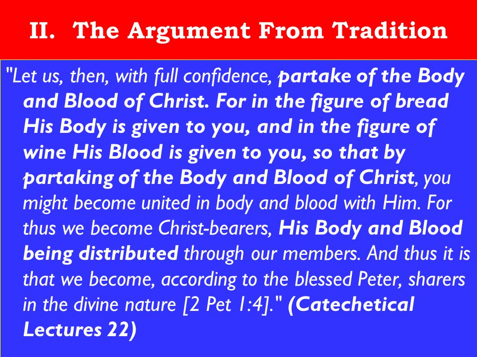 14 II. The Argument From Tradition