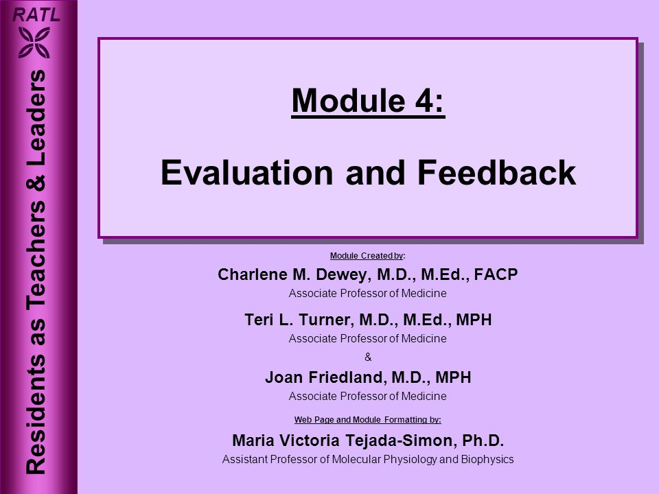 RATL  Module 4: Evaluation and Feedback Module Created by: Charlene M.