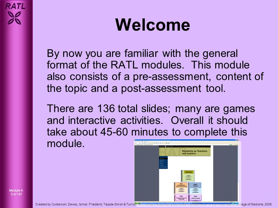 RATL  Module 4: 3 of 137 Created by Culberson, Dewey, Ismail, Friedland, Tejada-Simon & Turner.