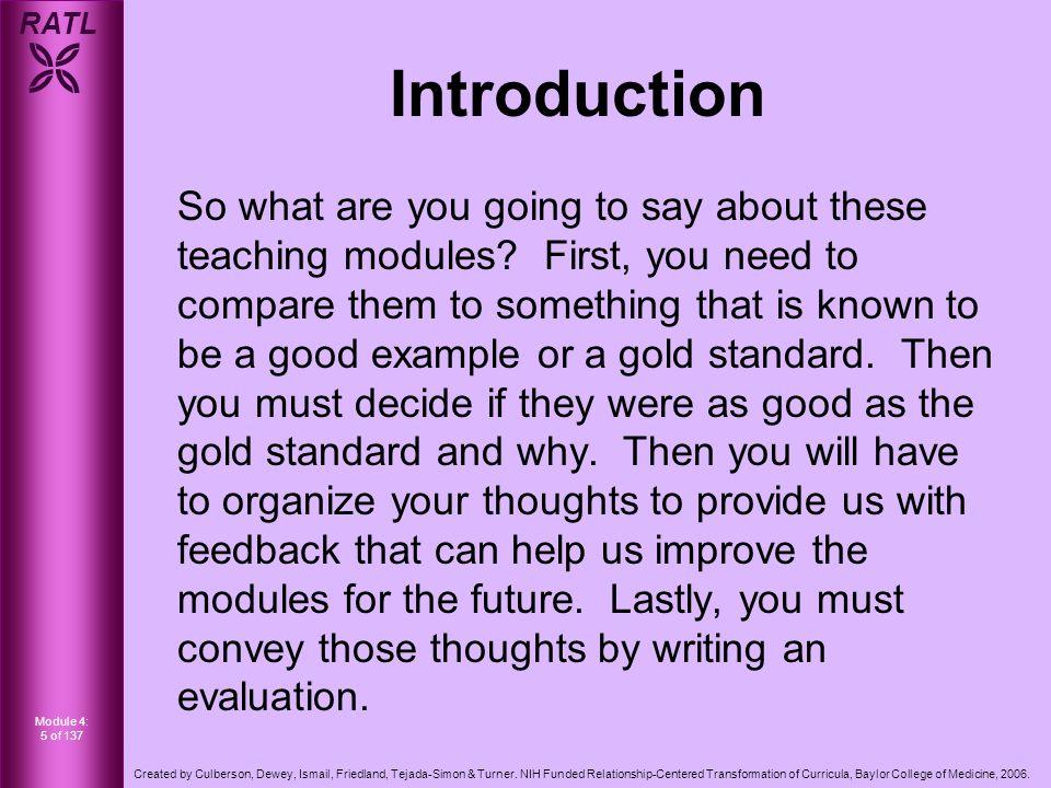 RATL  Module 4: 5 of 137 Created by Culberson, Dewey, Ismail, Friedland, Tejada-Simon & Turner.