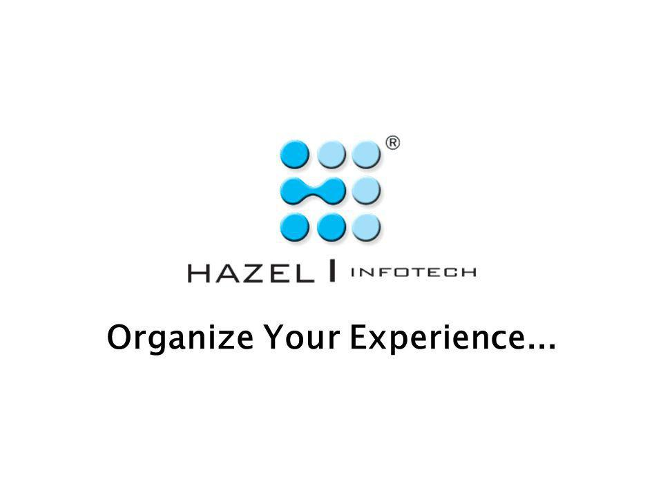 Organize Your Experience...