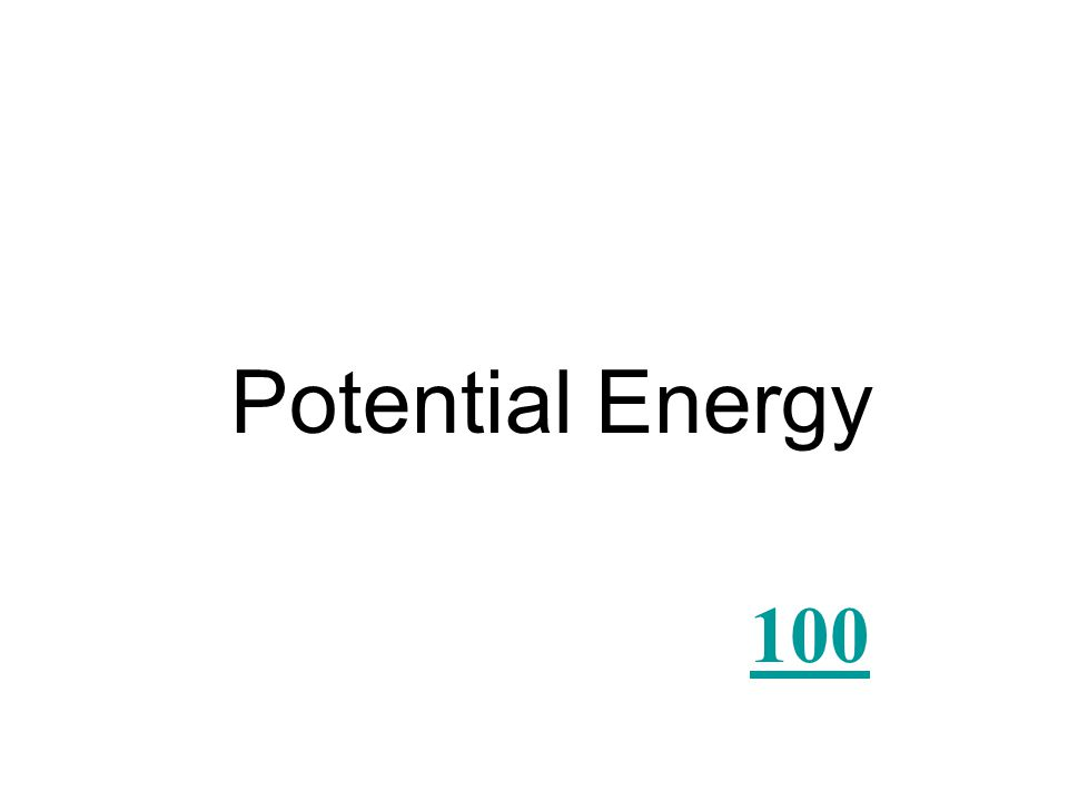 What type of energy is stored energy that can be released later?