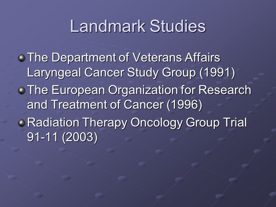 VA Study Goal: to investigate whether induction chemotherapy and definitive XRT with laryngectomy reserved for salvage for patients with stage 3 or 4 laryngeal cancer represented a better initial treatment approach than total laryngectomy and post-operative XRT to investigate whether induction chemotherapy and definitive XRT with laryngectomy reserved for salvage for patients with stage 3 or 4 laryngeal cancer represented a better initial treatment approach than total laryngectomy and post-operative XRT