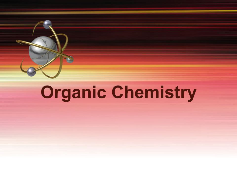 General Characteristics of Organic Molecules Organic chemistry is the branch of chemistry that studies carbon compounds.