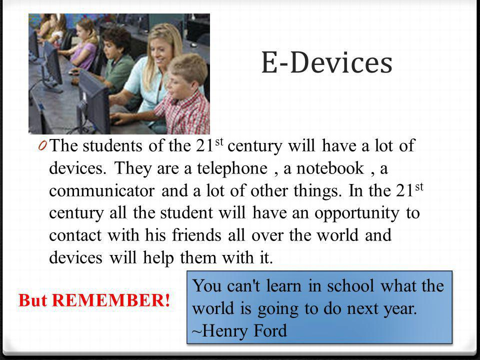 My ideas of students' fashion of the 21st century 0 Student of 21 st century will look very modern.
