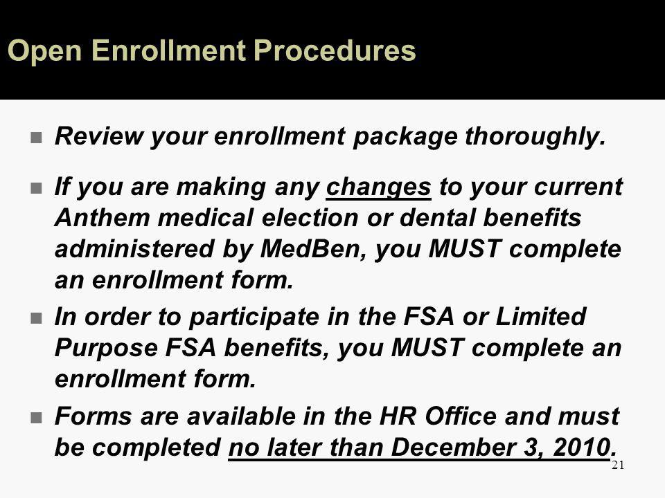 21 n Review your enrollment package thoroughly.