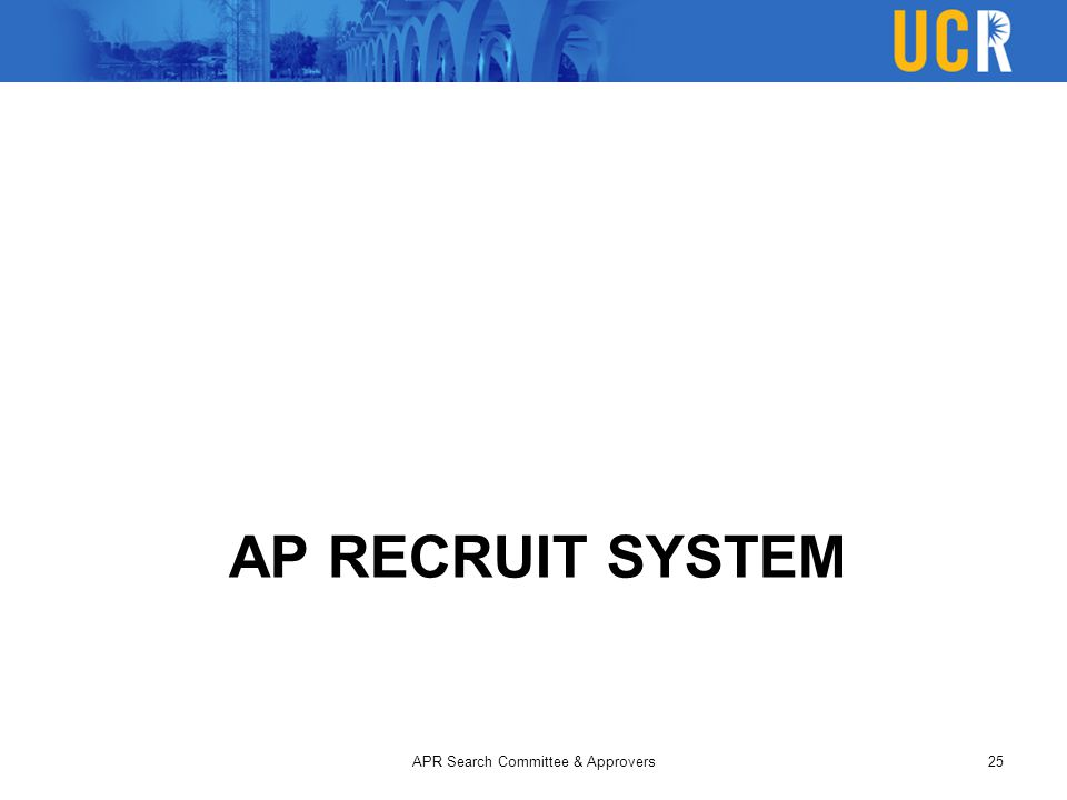 AP RECRUIT SYSTEM APR Search Committee & Approvers25