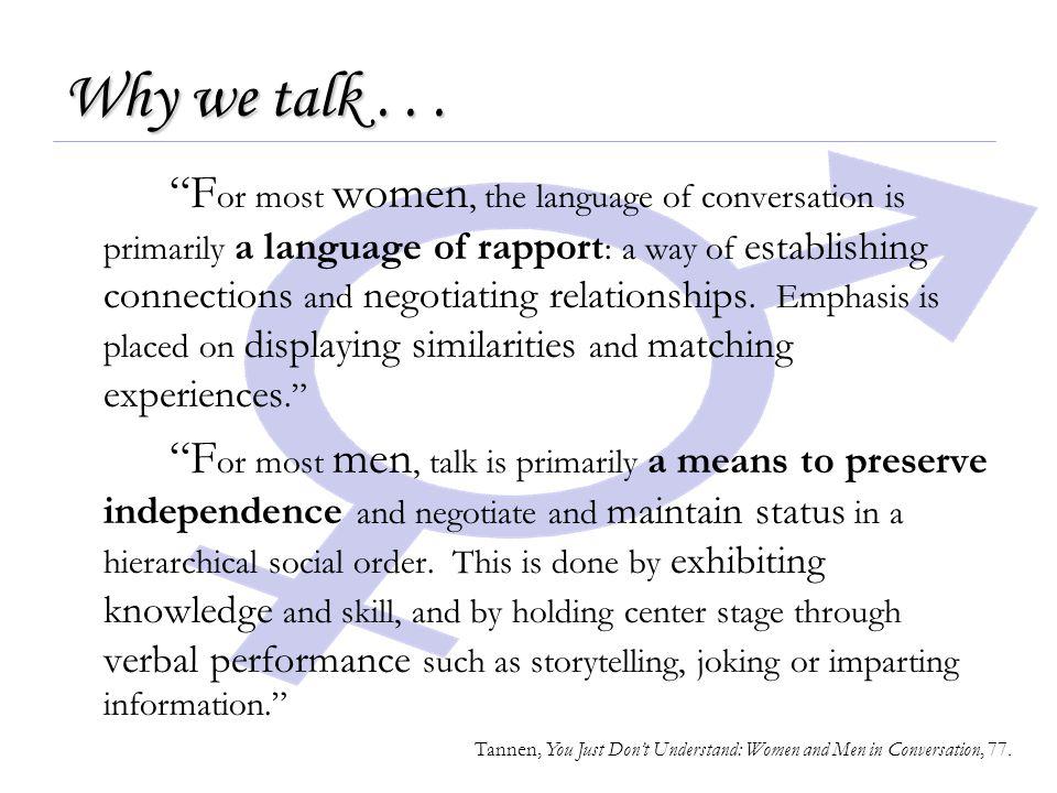 Why we talk...