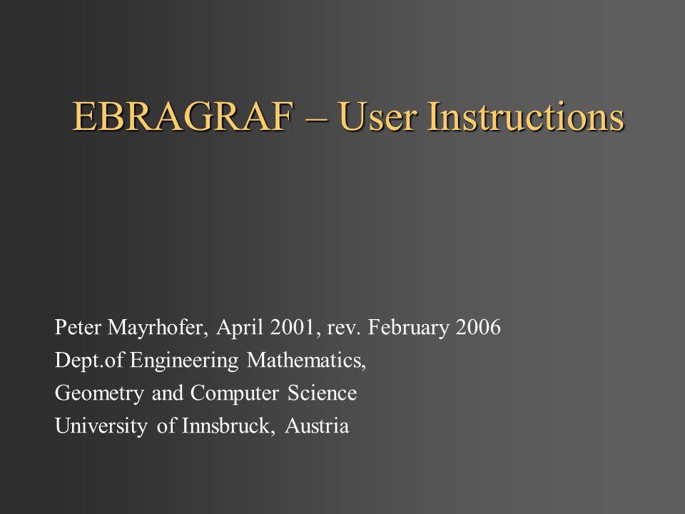 EBRAGRAF – User Instructions Peter Mayrhofer, April 2001, rev.
