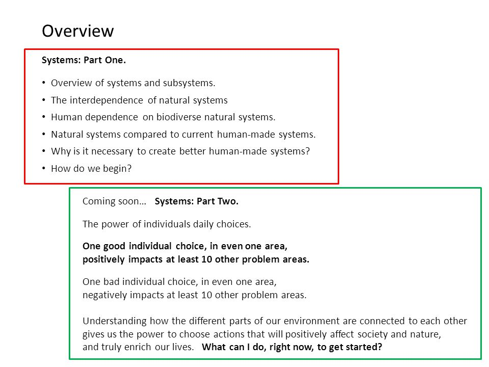 Overview Systems: Part One. Overview of systems and subsystems.