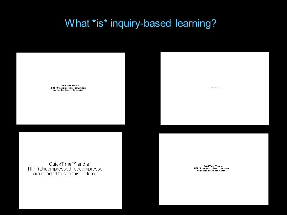 What *is* inquiry-based learning